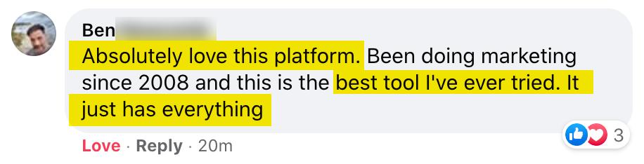 Loves this platform. Best tool I've ever tried.