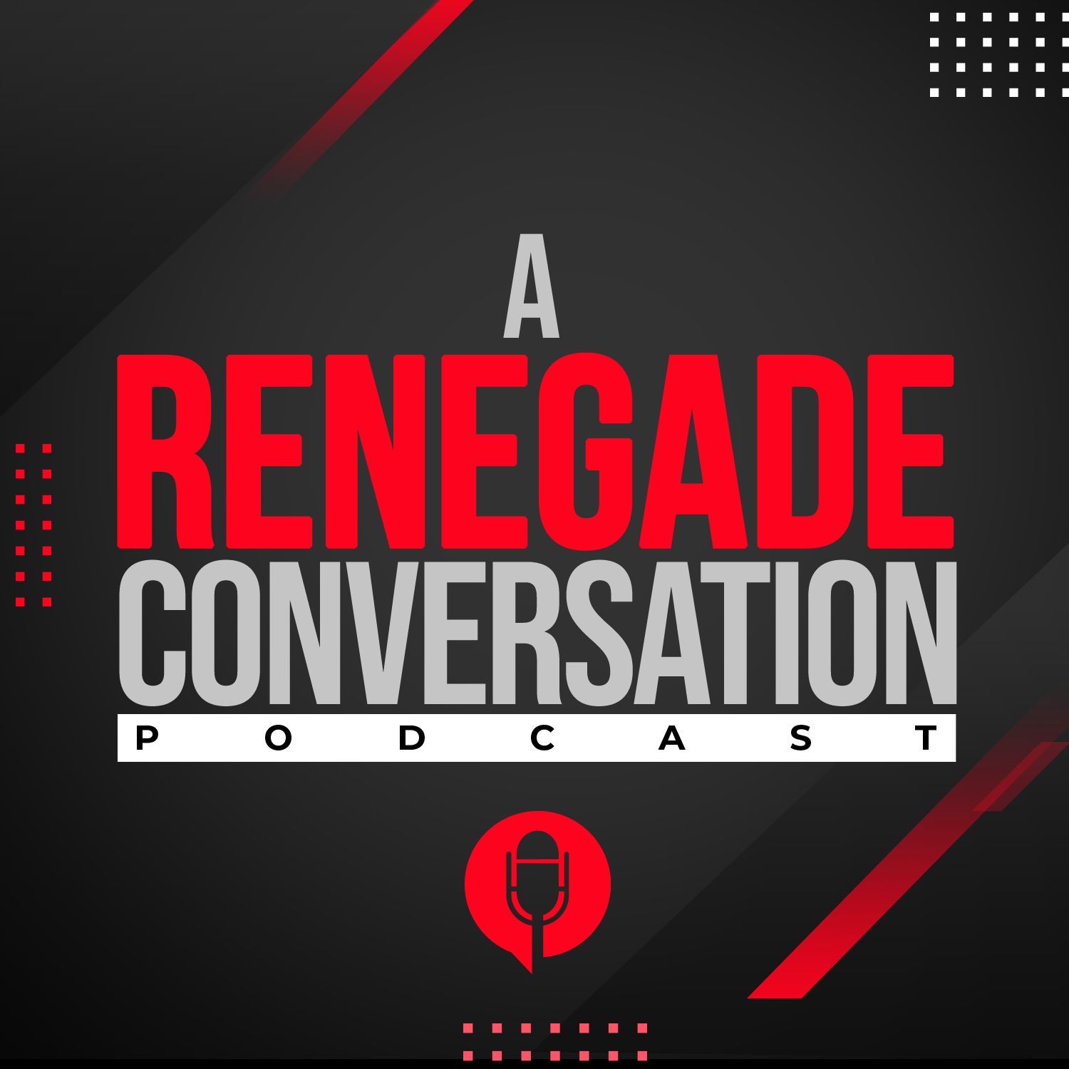Renegade Conversation Podcast